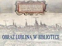 Obraz Lublina w Bibliotece