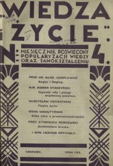 Wiedza i Życie : miesięcznik poświęcony popularyzacji wiedzy oraz samokształceniu R. 1, z. 4 (czerw. 1926)