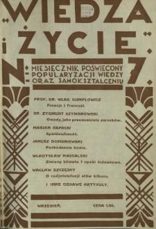 Wiedza i Życie : miesięcznik poświęcony popularyzacji wiedzy oraz samokształceniu R. 1, z. 7 (wrzes.1926)