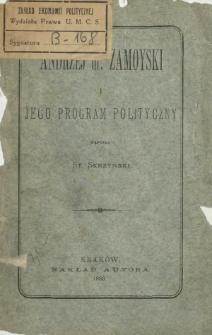 Andrzej hr. Zamoyski i jego program polityczny