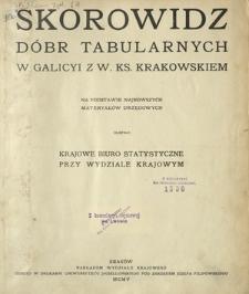 Skorowidz dóbr tabularnych w Galicyi z W. Ks. Krakowskiem