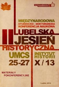 II Lubelska Jesień Historyczna : materiały pokonferencyjne