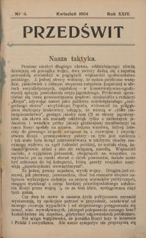 Przedświt : miesięcznik polityczno-społeczny : organ Polskiej Partyi Socyalistycznej. R. 24, nr 4 (kwiecień 1904)