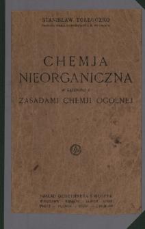 Chemja nieorganiczna w łączności z zasadami chemji ogólnej