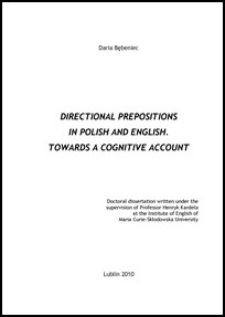 Directional prepositions in Polish and English : towards a cognitive account